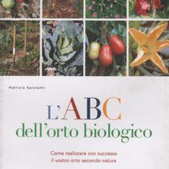 L'ABC DELL'ORTO BIOLOGICO